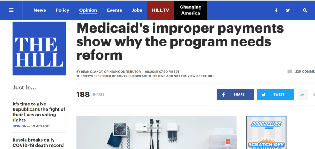 A screenshot of Americans for Prosperity Senior Health Care Policy Fellow Dean Clancy's op-ed in the Hill on how Medicaid's improper payments show why the program needs reform