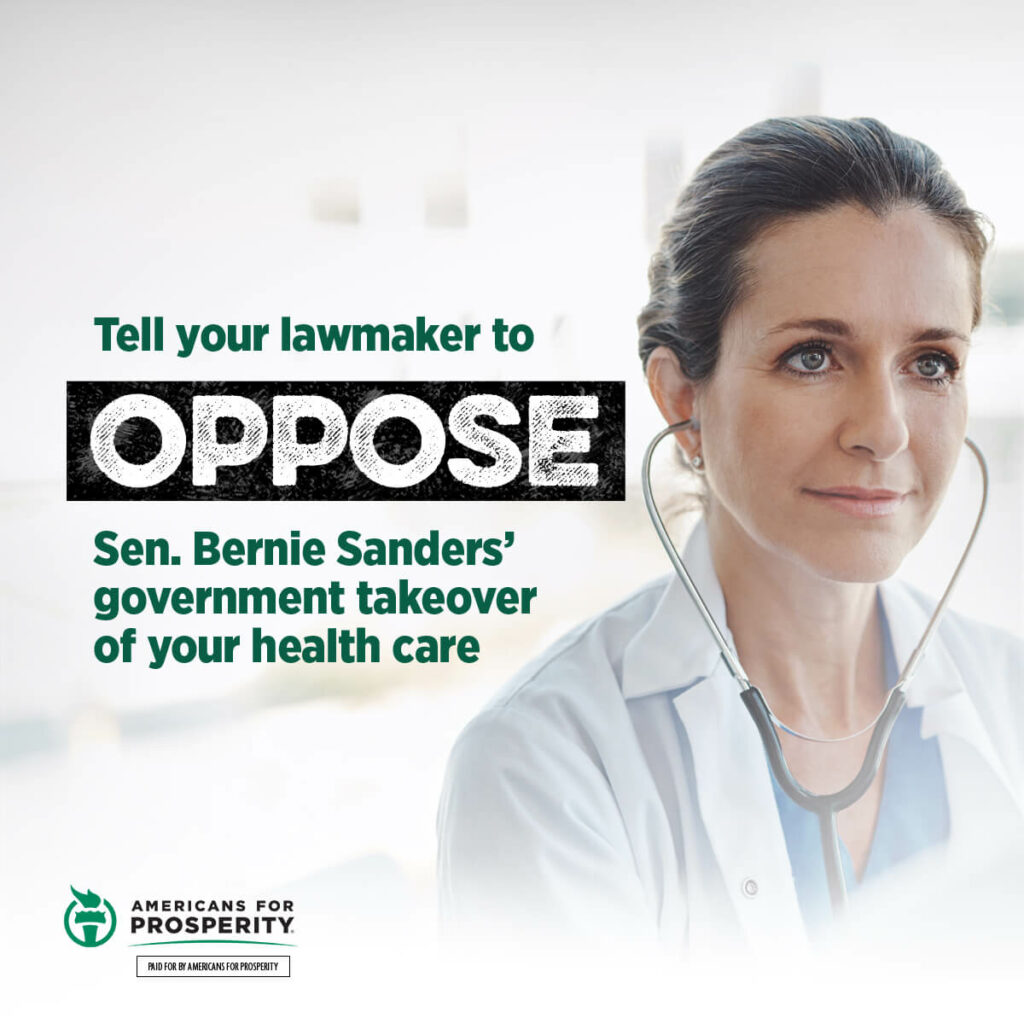 Click here to tell your lawmaker to oppose Sen. Bernie Sanders' government takeover of your health care