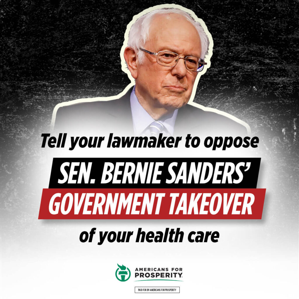 Click here to tell your lawmaker to oppose Sen. Bernie Sanders' government takeover of your health care.